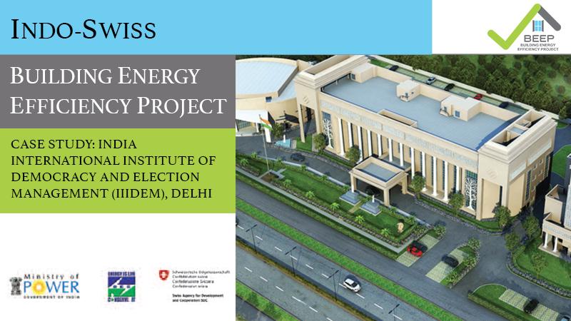Case study: IIIDEM, Dwarka
