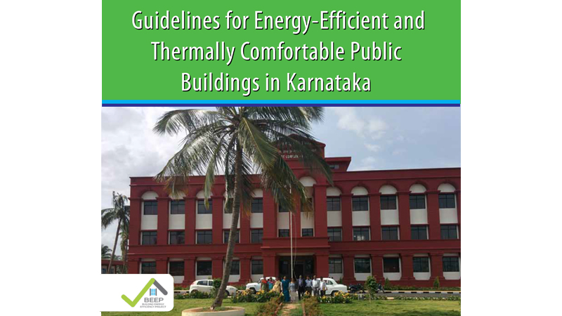 Guidelines for Energy-Efficient and Thermally Comfortable Public Buildings in Karnataka