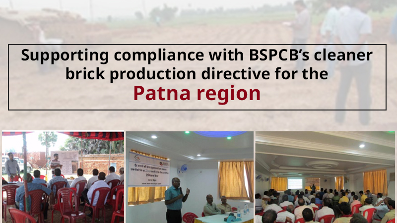 Supporting compliance with BSPCB's cleaner brick production directive for the Patna region
