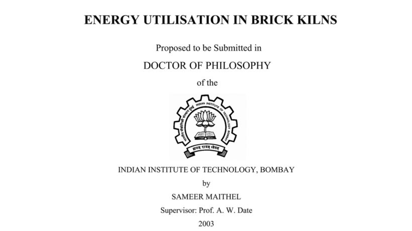 Energy utilization in brick kilns: Synopsis of Ph.D. thesis by Dr. Sameer Maithel