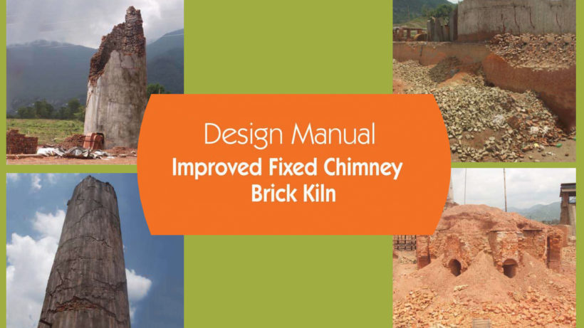 Design Manual for Improved Fixed Chimney Brick Kiln in Nepal