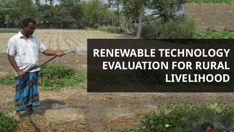 Renewable technology evaluation for rural livelihood