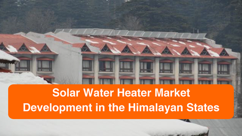 Solar Water Heater Market Development in the Himalayan States