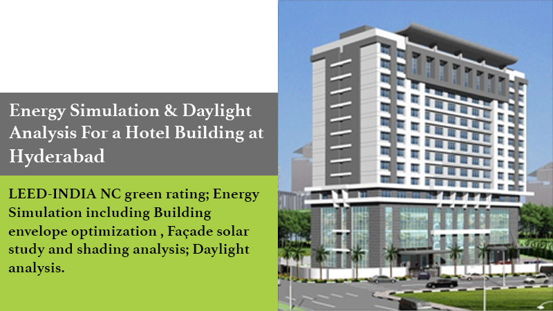 Energy simulation & daylight analysis for a hotel building at Hyderabad