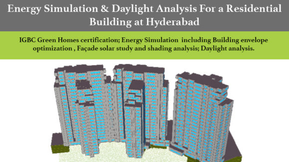 Energy simulation & daylight analysis for a residential building at Hyderabad
