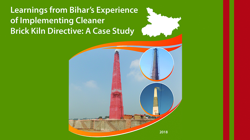 Learnings from Bihar's Experience of Implementing Cleaner Brick Kiln Directive: A Case Study