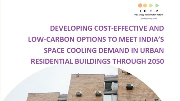 Developing Cost-Effective And Low-Carbon Options To Meet India's Space Cooling Demand In Urban Residential Buildings Through 2050